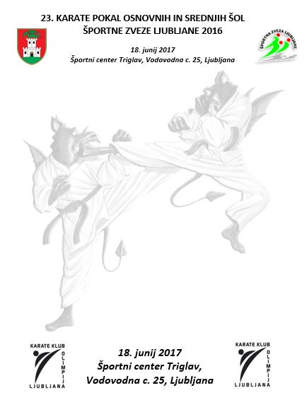 e-Karate.si - 23. POKAL OSNOVNIH IN SREDNJIH ŠOL ŠPORTNE ZVEZE LJUBLJANE - Organizator : Karate Klub Olimpija Ljubljana