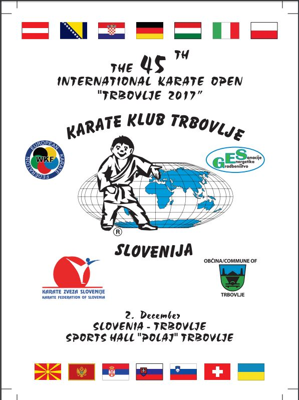 e-Karate.si - THE 45th INTERNATIONAL KARATE OPEN TRBOVLJE 2017 - Organizator : Karate Klub Trbovlje